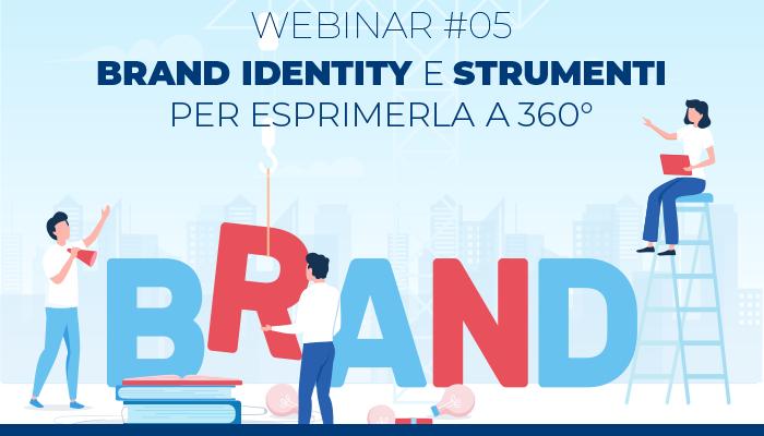 AGIM Webinar #05 – Brand Identity e strumenti per esprimerla a 360°
